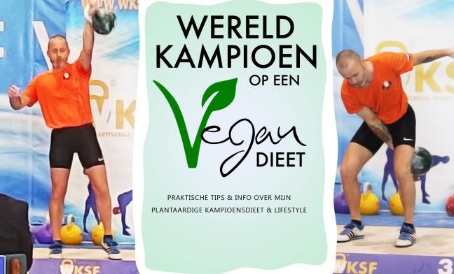 Wereldkampioen op een Vegan dieet