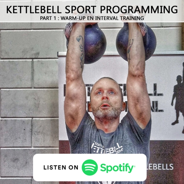 Kettlebell Sport Programming - Part 1 - Warm-up en Interval training